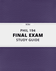 PHIL 194- Final Exam Guide - Comprehensive Notes for the exam ( 73 pages long!)