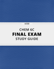 CHEM 6C- Final Exam Guide - Comprehensive Notes for the exam ( 47 pages long!)