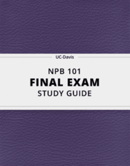 NPB 101- Final Exam Guide - Comprehensive Notes for the exam ( 273 pages long!)