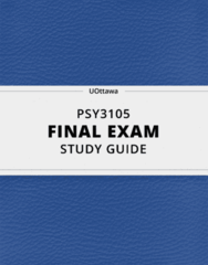 PSY3105- Final Exam Guide - Comprehensive Notes for the exam ( 35 pages long!)