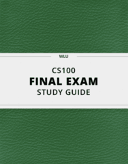 CS100- Final Exam Guide - Comprehensive Notes for the exam ( 35 pages long!)