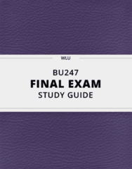 BU247- Final Exam Guide - Comprehensive Notes for the exam ( 43 pages long!)