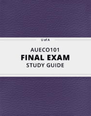 AUECO101- Final Exam Guide - Comprehensive Notes for the exam ( 57 pages long!)