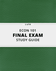 ECON 101- Final Exam Guide - Comprehensive Notes for the exam ( 115 pages long!)