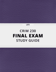 CRIM 230- Final Exam Guide - Comprehensive Notes for the exam ( 55 pages long!)