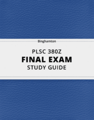 PLSC 380Z- Final Exam Guide - Comprehensive Notes for the exam ( 33 pages long!)