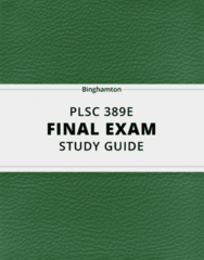 PLSC 389E- Final Exam Guide - Comprehensive Notes for the exam ( 44 pages long!)