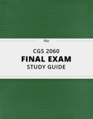 CGS 2060- Final Exam Guide - Comprehensive Notes for the exam ( 103 pages long!)