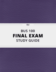 BUS 100- Final Exam Guide - Comprehensive Notes for the exam ( 47 pages long!)