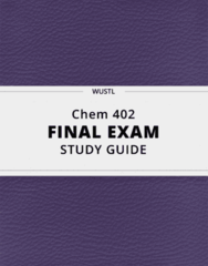 Chem 402- Final Exam Guide - Comprehensive Notes for the exam ( 157 pages long!)