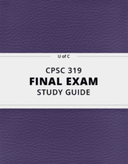 CPSC 319- Final Exam Guide - Comprehensive Notes for the exam ( 65 pages long!)