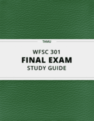 WFSC 301- Final Exam Guide - Comprehensive Notes for the exam ( 47 pages long!)