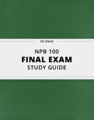 NPB 100- Final Exam Guide - Comprehensive Notes for the exam ( 41 pages long!)