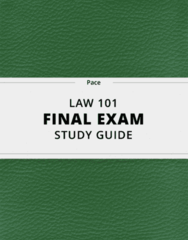 LAW 101- Final Exam Guide - Comprehensive Notes for the exam ( 140 pages long!)