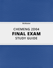 CHEMENG 2D04- Final Exam Guide - Comprehensive Notes for the exam ( 46 pages long!)