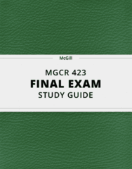 MGCR 423- Final Exam Guide - Comprehensive Notes for the exam ( 38 pages long!)