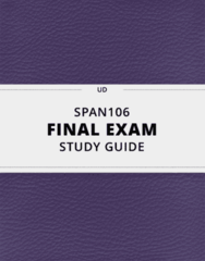 SPAN106- Final Exam Guide - Comprehensive Notes for the exam ( 35 pages long!)