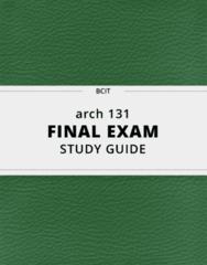 arch 131- Final Exam Guide - Comprehensive Notes for the exam ( 109 pages long!)