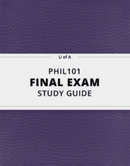 PHIL101- Final Exam Guide - Comprehensive Notes for the exam ( 47 pages long!)