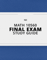 MATH 10560- Final Exam Guide - Comprehensive Notes for the exam ( 92 pages long!)