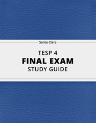 TESP 4- Final Exam Guide - Comprehensive Notes for the exam ( 37 pages long!)