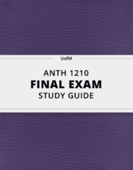 ANTH 1210- Final Exam Guide - Comprehensive Notes for the exam ( 443 pages long!)