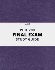 PHIL 200- Final Exam Guide - Comprehensive Notes for the exam ( 44 pages long!)
