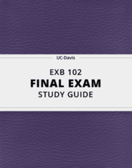EXB 102- Final Exam Guide - Comprehensive Notes for the exam ( 64 pages long!)