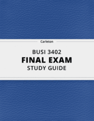 BUSI 3402- Final Exam Guide - Comprehensive Notes for the exam ( 63 pages long!)