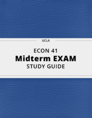 ECON 41- Midterm Exam Guide - Comprehensive Notes for the exam ( 31 pages long!)