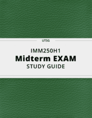 IMM250H1- Midterm Exam Guide - Comprehensive Notes for the exam ( 57 pages long!)