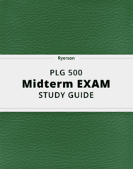 PLG 500- Midterm Exam Guide - Comprehensive Notes for the exam ( 48 pages long!)