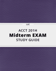 ACCT 201H- Midterm Exam Guide - Comprehensive Notes for the exam ( 27 pages long!)