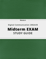 Digital Communication 2002A/B- Midterm Exam Guide - Comprehensive Notes for the exam ( 40 pages long!)