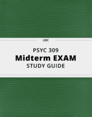 PSYC 309- Midterm Exam Guide - Comprehensive Notes for the exam ( 55 pages long!)