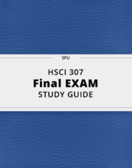 HSCI 307- Final Exam Guide - Comprehensive Notes for the exam ( 31 pages long!)