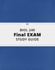 BIOL 240- Final Exam Guide - Comprehensive Notes for the exam ( 116 pages long!)