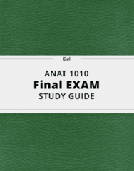 ANAT 1010- Final Exam Guide - Comprehensive Notes for the exam ( 26 pages long!)