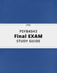 PSYB45H3- Final Exam Guide - Comprehensive Notes for the exam ( 79 pages long!)