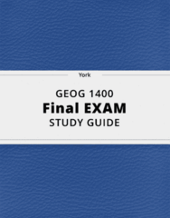 GEOG 1400- Final Exam Guide - Comprehensive Notes for the exam ( 137 pages long!)