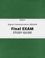 Digital Communication 2002A/B- Final Exam Guide - Comprehensive Notes for the exam ( 43 pages long!)
