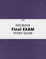 SOC362H5- Final Exam Guide - Comprehensive Notes for the exam ( 47 pages long!)