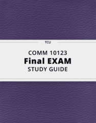 COMM 10123- Final Exam Guide - Comprehensive Notes for the exam ( 29 pages long!)
