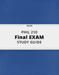 PHIL 210- Final Exam Guide - Comprehensive Notes for the exam ( 78 pages long!)