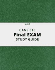 CANS 310- Final Exam Guide - Comprehensive Notes for the exam ( 43 pages long!)
