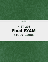HIST 208- Final Exam Guide - Comprehensive Notes for the exam ( 54 pages long!)