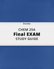 CHEM 25A- Final Exam Guide - Comprehensive Notes for the exam ( 84 pages long!)