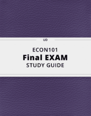 ECON101- Final Exam Guide - Comprehensive Notes for the exam ( 45 pages long!)