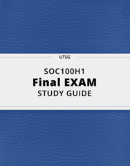 SOC100H1- Final Exam Guide - Comprehensive Notes for the exam ( 49 pages long!)