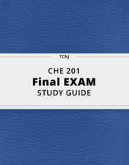 CHE 201- Final Exam Guide - Comprehensive Notes for the exam ( 25 pages long!)